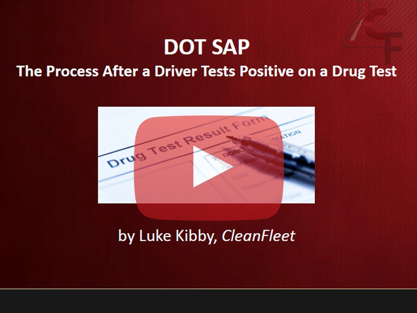 Webinar: DOT SAP Process After a Driver Tests Positive on a Drug Test