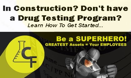 Construction Industry and no drug testing? Learn how to get started.